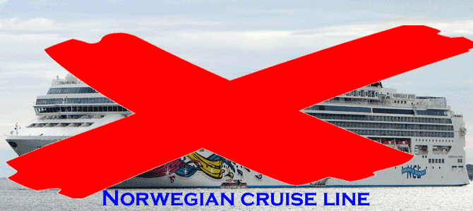 No to Norwegian Cruise Line